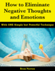 Beau Norton - How to Eliminate Negative Thoughts and Emotions with One Simple but Powerful Technique artwork