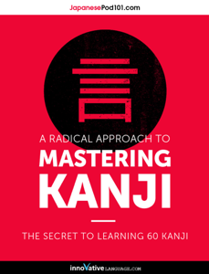 A Radical Approach to Mastering Kanji: Top 10 Radicals Book Review