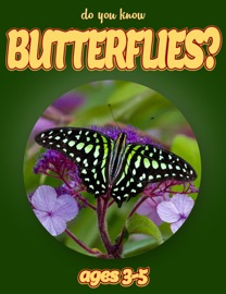 Do You Know Butterflies Animals For Kids 3 5