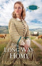 The Long Way Home (A Secret Refuge Book #3) PDF Download