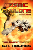 Cosmic Cyclone: The Silent Planet - A Space Opera