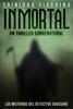 Trinidad Giachino - Inmortal: Un Thriller Sobrenatural - Los Misterios del Detective Saussure I ilustraciГіn