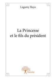 La Princesse Et Le Fils Du Pr Sident