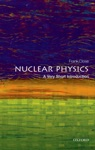 Nuclear Physics A Very Short Introduction