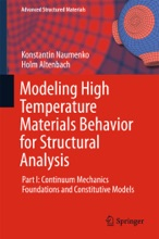 Modeling High Temperature Materials Behavior For Structural Analysis