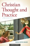 Christian Thought And Practice A Primer Revised Edition
