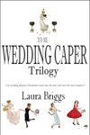 Boxed Set The Wedding Caper Series With Bonus Novella