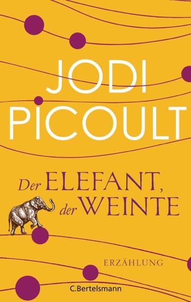 Der Elefant, der weinte - Jodi Picoult book cover