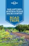 Lonely Planet San Antonio Austin  Texas Backcountry Road Trips
