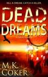 Dead Dreams A Dakota Mystery