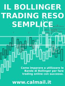 Il trading con le bande di bollinger reso semplice. Libro Cover