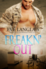 Eve Langlais - Freakn' Out artwork