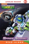 Space Shark Teenage Mutant Ninja Turtles Enhanced Edition