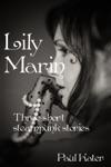 Lily Marin Three Short Steampunk Stories