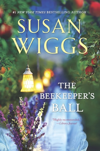 Susan Wiggs - The Beekeeper's Ball