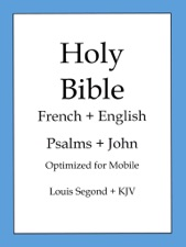 Holy Bible, English and French Edition: Psalms and John by Bold Rain
