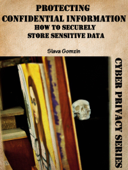 Protecting Confidential Information: How to Securely Store Sensitive Data