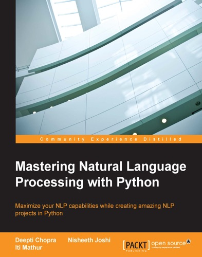 Mastering Natural Language Processing with Python Book