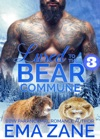 Lured To The Bear Commune - Part 3