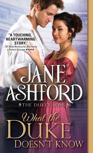 What the Duke Doesn't Know - Jane Ashford - Jane Ashford