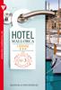 Manuela von Steinau - Hotel Mallorca 3 Romane 3 – Liebesroman Grafik