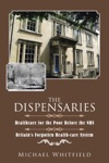The Dispensaries