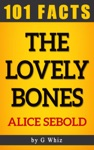 The Lovely Bones  101 Amazing Facts