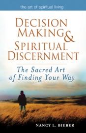Decision Making Spiritual Discernment