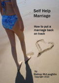 Self Help Marriage: How to Put a Marriage Back on Track
