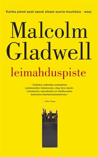 Malcolm Gladwell & Heidi Hammarstein - Leimahduspiste