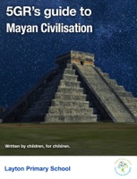 5GR's Guide to Mayan Civilisation