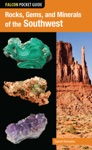Rocks Gems And Minerals Of The Southwest