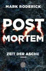 Post Mortem - Zeit der Asche