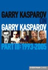 Garry Kasparov On Garry Kasparov Part 3