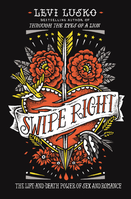 Swipe Right - Levi Lusko book