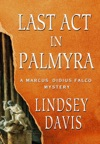 Last Act In Palmyra