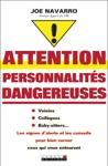 Attention Personnalits Dangereuses