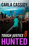 Tough Justice Hunted Part 8 Of 8