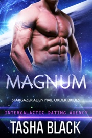 Magnum: Stargazer Alien Mail Order Brides (Intergalactic Dating Agency) PDF Download