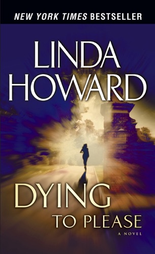 Linda Howard - Dying to Please