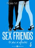 Sex Friends - Et plus si affinités, 5