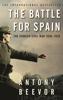 Antony Beevor - The Battle for Spain artwork