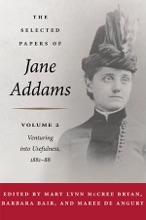 The Selected Papers Of Jane Addams: Vol. 2