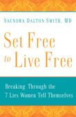 Set Free to Live Free