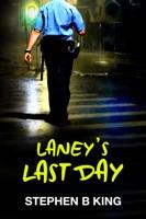 Laney's Last Day