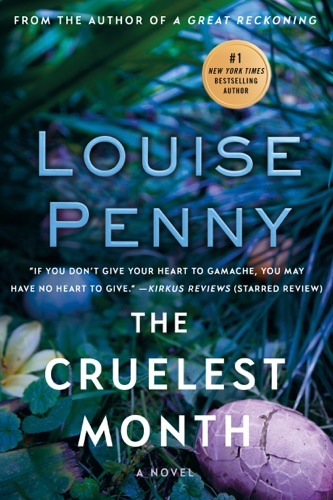Louise Penny - The Cruelest Month