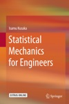 Statistical Mechanics For Engineers
