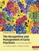 The Recognition And Management Of Early Psychosis: Second Edition