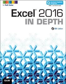 Excel 2016 In Depth - Bill Jelen