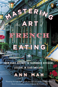 Mastering the Art of French Eating Summary